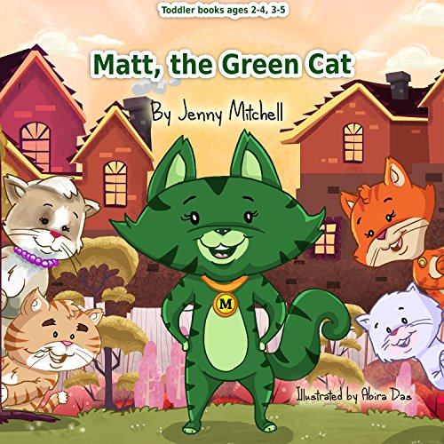 Toddler Books Ages 2 4 3 5 MATT The GREEN CAT Kids Toddlers About Animals Colors Emotions Kindness Activity Coloring