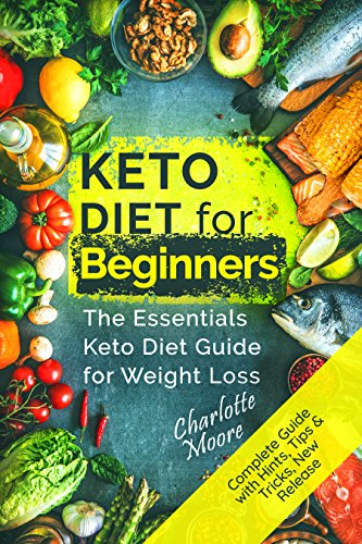 Keto diet for beginners the essentials keto diet guide for weight keto diet for beginners the essentials keto diet guide for weight loss ketogenic diet for beginners keto diet guide keto diet recipes cookbook forumfinder Image collections