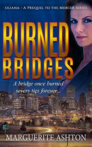 Burned bridges prequel to the oliana mercer series ohfb books by marguerite ashton fandeluxe Choice Image