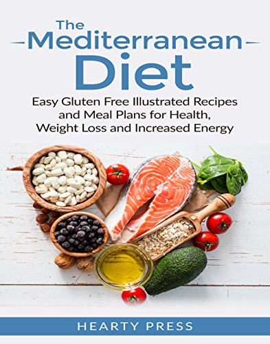 Mediterranean Diet: Easy Illustrated Recipes and Meal Plans