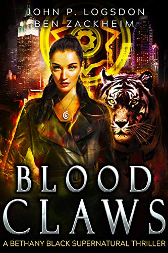 Blood Claws: A Bethany Black Supernatural Thriller (New York
